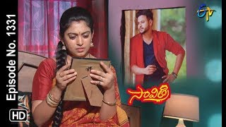 Savithri | 11th July 2019 | Full Episode No 1331 | ETV Telugu