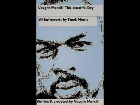 Vaughn Mancill- This Beautiful Day(roughdraft demo version)