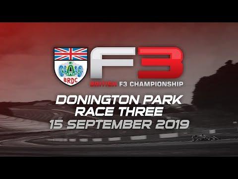 RACE 3 - DONINGTON - BRDC British Formula 3 Championship 2019