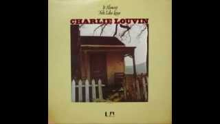 Charlie Louvin  - It Almost Felt Like Love