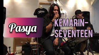 PASYA | Kemarin - Seventeen | PASYAKUSTIK LIVE