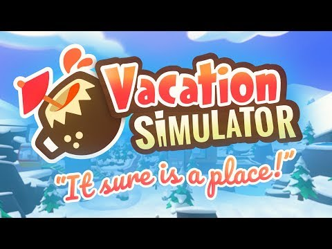 Vacation Simulator - Destination Reveal - Owlchemy Labs thumbnail