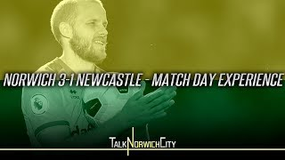 NORWICH CITY 3 - 1 NEWCASTLE | PUKKI HAT-TRICK | MATCH DAY EXPERIENCE