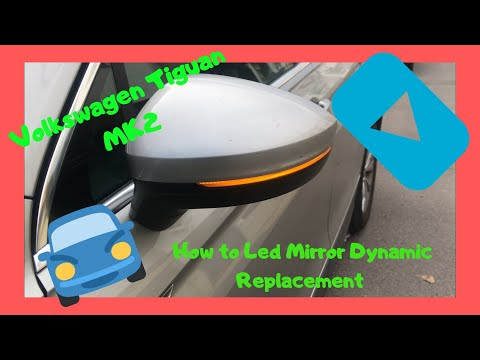 Volkswagen Tiguan MK2 How to replacement Dynamic wing Mirror Led Blinker