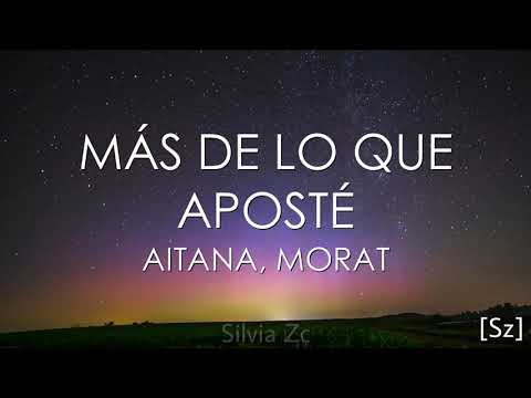 Aitana, Morat - Más De Lo Que Aposté (Letra) HD Mp4 3GP Video and MP3