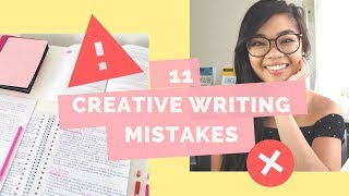 11 mistakes high school students make in creative writing | Lisa Tran
