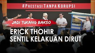 Erick Thohir Jadi Tukang Bakso di Pentas Drama, Sindir Dirut yang Suka Titip Barang