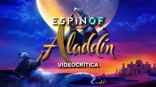 Crítica 'ALADDIN' | Opinión