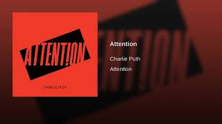 Charlie Puth   Attention (Audio HQ)