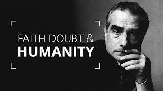 Martin Scorsese | Faith, Doubt And Humanity