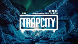 ThatBehavior & Arcando - No More (ft. Kait Weston)