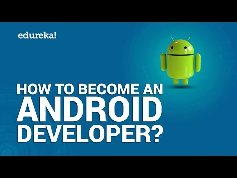 How to Become an Android Developer | Android Training | Edureka