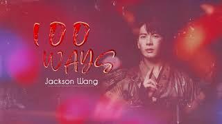 [VIETSUB] 100 WAYS - JACKSON WANG