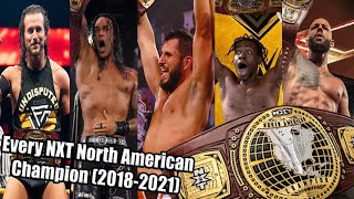 Every NXT North America Champion (2018-2021) UPDATED