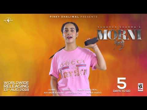 Morni Sunanda Sharma 5 Days To Go Amar Audio Releasing On 13 August 2018