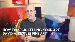 How to Begin Selling Your Art