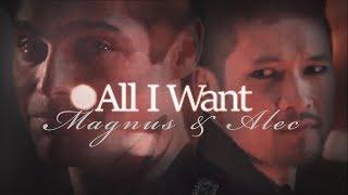 Magnus & Alec - All I Want