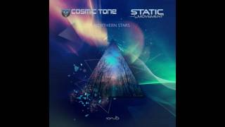 Cosmic Tone & Static Movement - Northern Stars ᴴᴰ