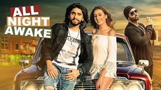All Night Awake Ft JSL  Akki Singh