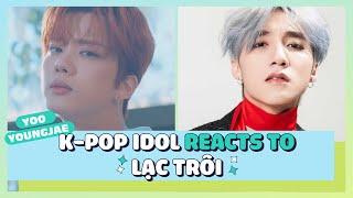 PHẢN ỨNG CỦA K-POP IDOL - YOO YOUNGJAE LẦN ĐẦU XEM 'LẠC TRÔI' - SƠN TÙNG M-TP | TÁN NHẢM VIỆT HÀN 76