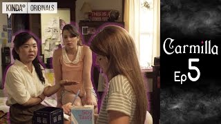 Carmilla | Episode 5 | Based on the J. Sheridan Le Fanu Novella