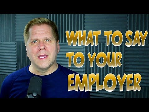 Video - What to Say to Your Employer
