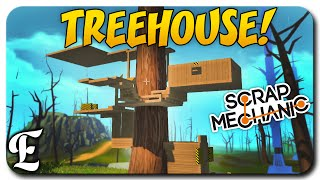 Scrap Mechanic ➤ TRANSFORMING TREEHOUSE & ROCKET! [Scrap Mechanic Gameplay & Guide/Tutorial]