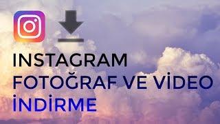 Instagram PROGRAMSIZ Fotoğraf Ve Video Indirme