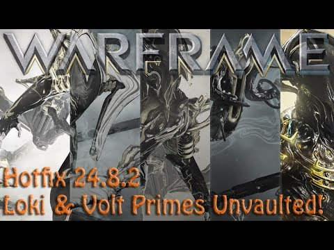 Warframe - Hotfix 24.8.2 The Prime Vault has opened once again!