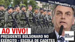 PRESIDENTE JAIR BOLSONARO FAZ PRONUNCIAMENTO NA ESCOLA DE CADETES DO EXÉRCITO
