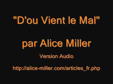 Vidéo de Alice Miller