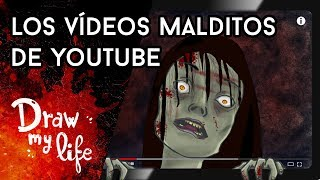 Los VÍDEOS MALDITO DE YOUTUBE - Draw My Life