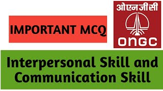 Important MCQ for ONGC of Interpersonal Skill