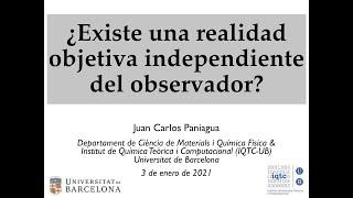 ¿Existe una realidad objetiva independiente del observador?