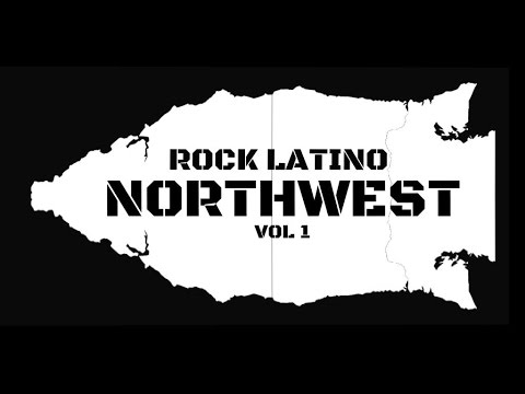 Rock Latino NorthWest Vol.1