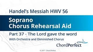 Handel's Messiah Part 37 - The Lord gave the word - Soprano Chorus Rehearsal Aid