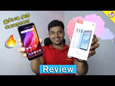 MI A2 Full Review - Pros & Cons - வாங்கலாமா ?  | Tamil Tech