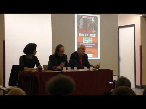 """PARTIE 1 : Conférence-débat """"À quoi sert l'école"""" - 13 février 2019"""