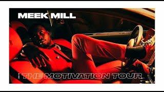 Meek Mill Motivation Tour