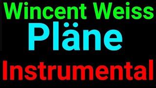 Wincent Weiss | Pläne | Instrumental