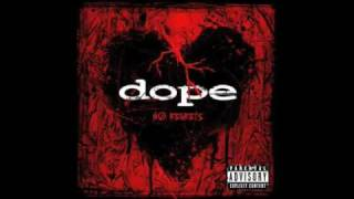 Dope - Flat Line & 6-6-Sick