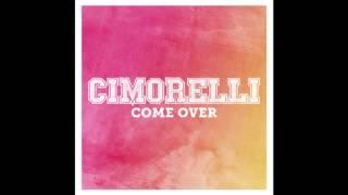 Cimorelli - Come Over (Audio)