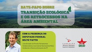 #AOVIVO | Transição ecológica e os retrocessos na área ambiental