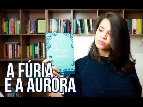 RESENHA | A FÚRIA E A AURORA, por Renée Ahdieh | Palavras Radioativas
