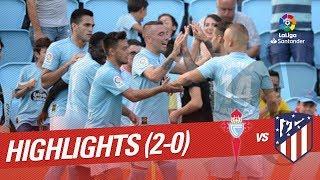 Celta Vigo 2-0 Atletico Madrid [HighLights]