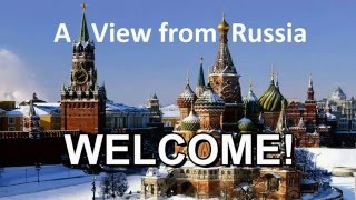 A View from Russia. Places and Events. Welcome!