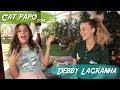 CAT PAPO Com DEBBY LAGRANHA