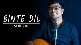 Binte Dil - Padmaavat | Arijit Singh | Acoustic Cover by Abhik Das | Ranveer Singh