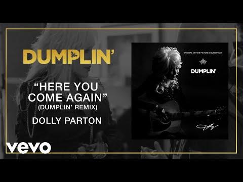 Dolly Parton - Here You Come Again (Dumplin' Remix [Audio])