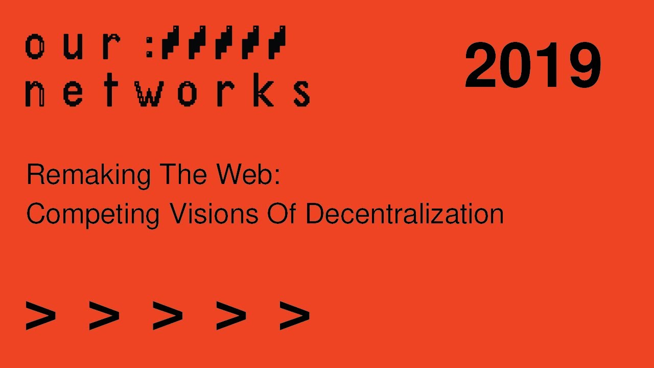 Video thumbnail for Remaking the web: Competing visions of decentralization